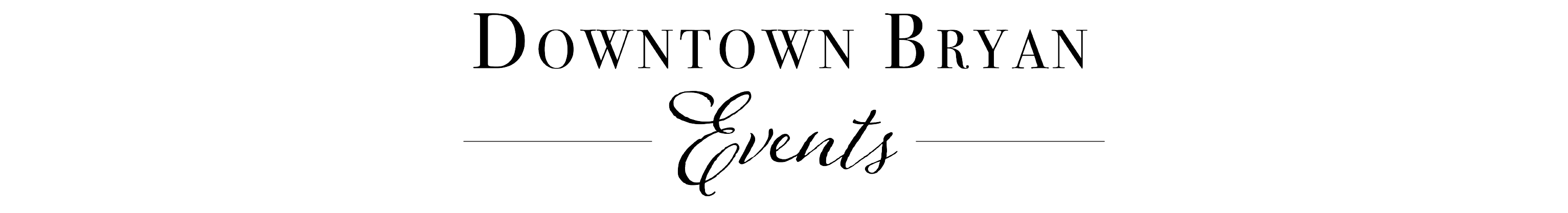 Downtown Bryan Events